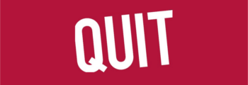 Commencement of QUIT programme