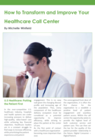How to Transform Your Healthcare Call Center.